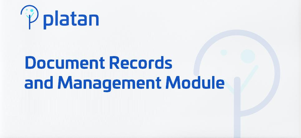 Document and Records Management Module
